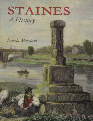 Staines, A History, by Pamela Maryfield
